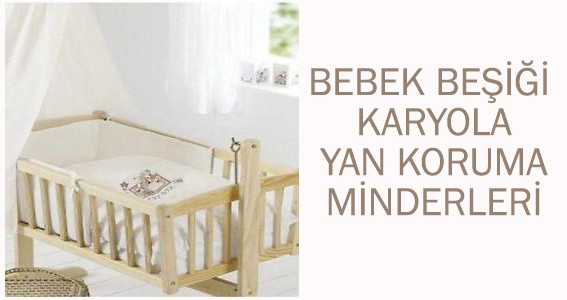 Bebek yatağı yan koruma